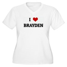 I Love BRAYDEN T-Shirt
