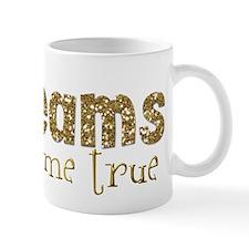 Dreams Come True Mug