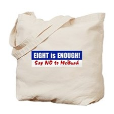8 Is Enough Tote Bag