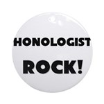 Phonologists ROCK Ornament (Round)