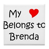Cute My name is brenda Tile Coaster