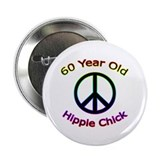 "Hippie Chick 60th Birthday 2.25"" Button (10 pack)"