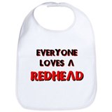 EVERYONE LOVES A REDHEAD TEE  Bib
