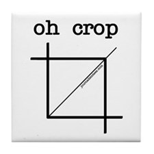 oh crop Tile Coaster