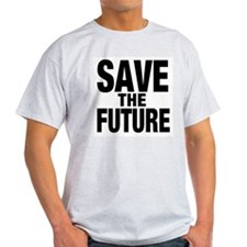 SAVE THE FUTURE T-Shirt