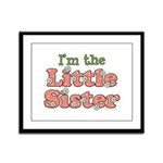 I'm the Little Sister Framed Panel Print