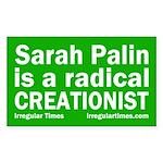 Sarah Palin: Radical Creationist (bumper sticker)