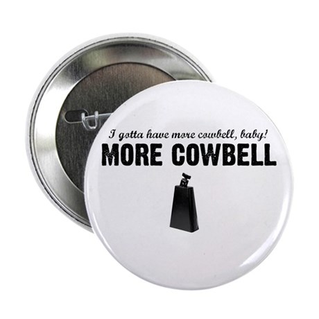 More Cowbell Button