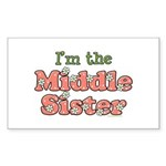 I'm the Middle Sister Rectangle Sticker