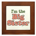 I'm the Big Sister Framed Tile