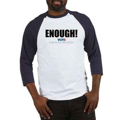 ENOUGH! Vote Obama Biden Baseball Jersey