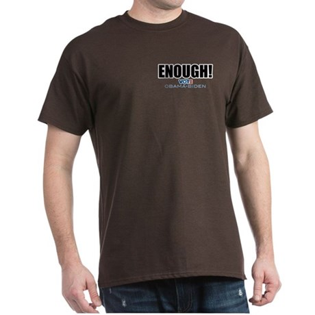 ENOUGH! Vote Obama Biden Dark T-Shirt