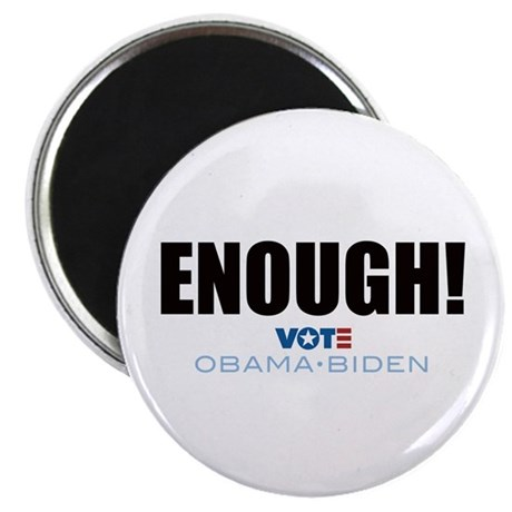 "ENOUGH! Vote Obama Biden 2.25"" Magnet (100 pack)"