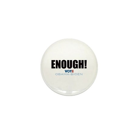 ENOUGH! Vote Obama Biden Mini Button (100 pack)