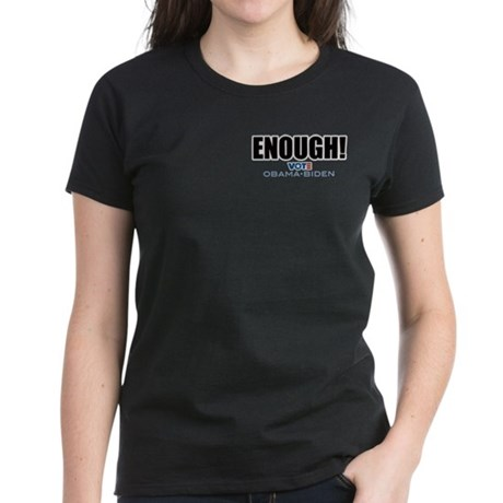 ENOUGH! Vote Obama Biden Women's Dark T-Shirt