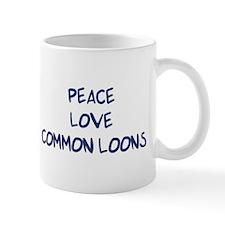 Peace, Love, Common Loons Mug