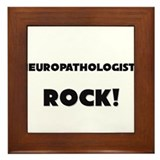 Neuropathologists ROCK Framed Tile