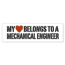 My Heart Belongs to a Mechanical Engineer Bumper Sticker