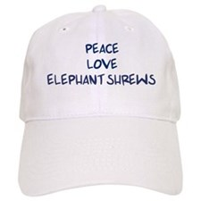 Peace, Love, Elephant Shrews Baseball Cap