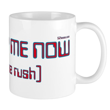 Worship me now:avoid the rush Mug