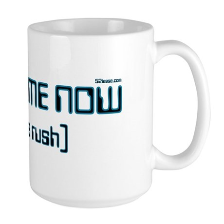 Worship me now:avoid the rush Large Mug