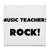 Music Teachers ROCK Tile Coaster