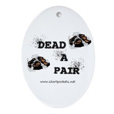 "ShortPockets ""Dead-A-Pair"" Keepsake (Oval)"