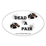 ShortPockets &quot;Dead-A-Pair&quot; Oval Decal