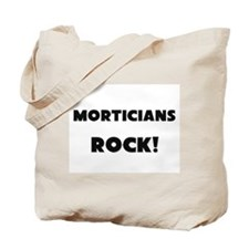 Morticians ROCK Tote Bag