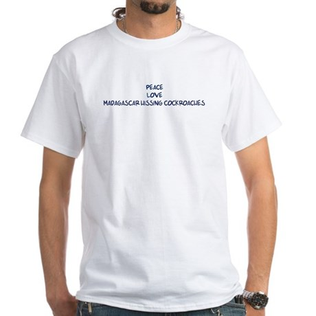Peace, Love, Madagascar Hissi White T-Shirt