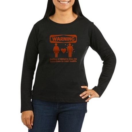 Warning Women's Long Sleeve Dark T-Shirt