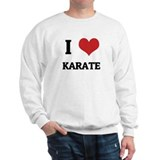 I Love Karate Sweatshirt