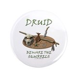 "Druid - Beware the Squirrels 3.5"" Button (100 pack"