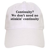 Continuity? We don't need... Baseball Cap