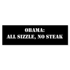 All Sizzle, No Steak Bumper Sticker (50 pk)