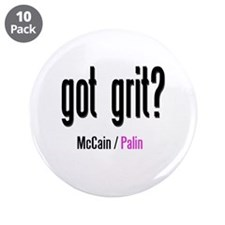 "got grit? McCain Palin 3.5"" Button (10 pack)"
