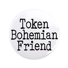 "Token Bohemian Friend 3.5"" Button (100 pack)"