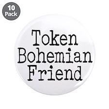 """Token Bohemian Friend 3.5"""" Button (10 pack)"""