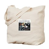 Obama: Step in History Tote Bag