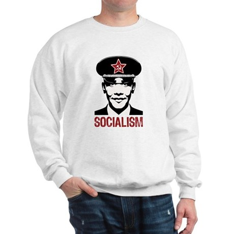 Obama Socialism Sweatshirt