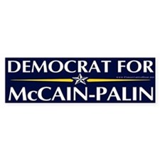 Democrat for McCain-Palin Bumper Bumper Sticker