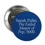 "Palin - Failing 9000 2.25"" Button"
