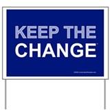 Keep the Change Anti Obama Yard Sign