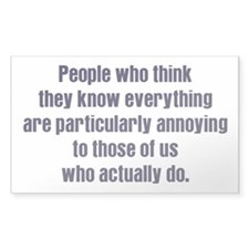 People Who Know Everything Rectangle Decal