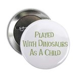Played with Dinosaurs 2.25