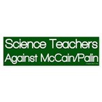 Science Teachers Against McCain/Palin sticker