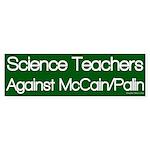 Science Teachers Against McCain/Palin sticker