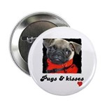 PUGS AND KISSES Button