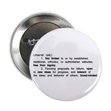 """The Definition of a Liberal 2.25"""" Button (100 pack"""