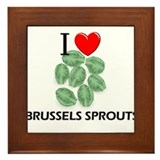 I Love Brussels Sprouts Framed Tile